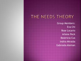 The needs theory