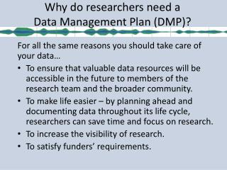 Why do  researchers  need a  Data Management Plan (DMP)?