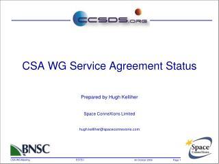 CSA WG Service Agreement Status