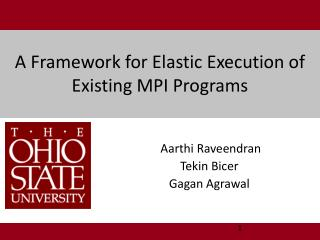 A Framework for Elastic Execution of Existing MPI Programs