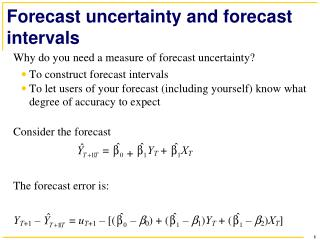 Forecast uncertainty and forecast intervals