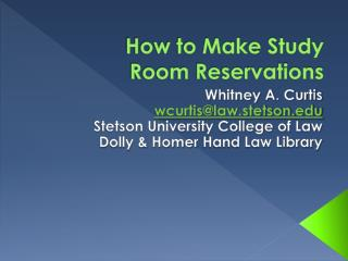 How to Make Study  Room Reservations