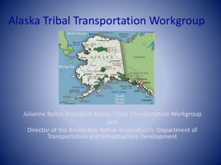 Alaska Tribal Transportation Workgroup