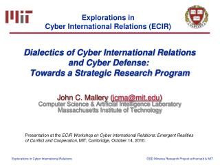 Dialectics of Cyber International Relations and Cyber Defense:  Towards a Strategic Research Program