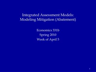 Integrated Assessment Models: Modeling Mitigation (Abatement)