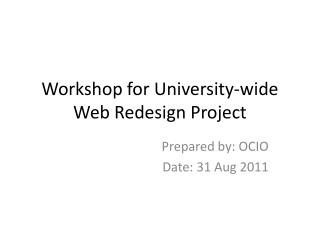 Workshop for University-wide Web Redesign Project