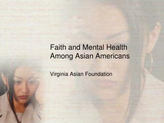 Faith and Mental Health Among Asian Americans