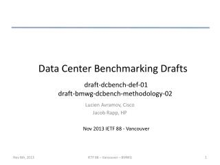 Data Center Benchmarking Drafts