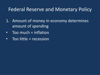 Federal Reserve and Monetary Policy