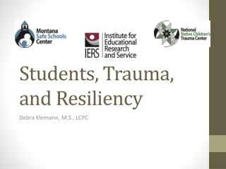 Students, Trauma, and Resiliency