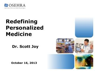 Redefining Personalized Medicine