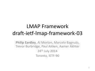 LMAP Framework draft-ietf-lmap-framework-03