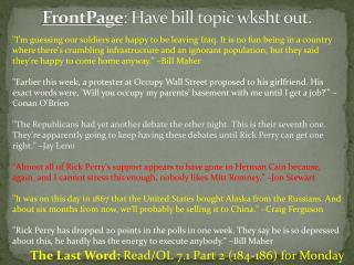 FrontPage : Have bill topic  wksht  out.