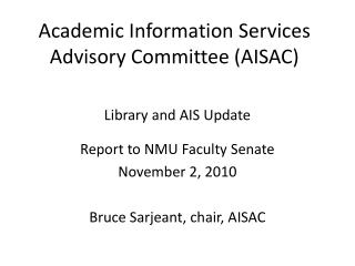 Academic Information Services Advisory Committee (AISAC)