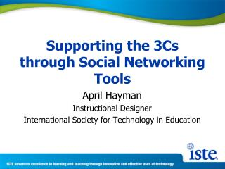 Supporting the 3Cs through Social Networking Tools