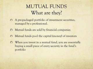 MUTUAL FUNDS What are they?