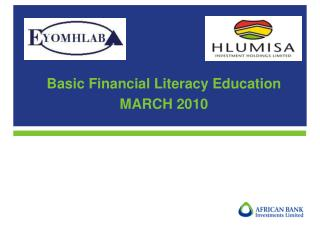 Basic Financial Literacy Education MARCH 2010