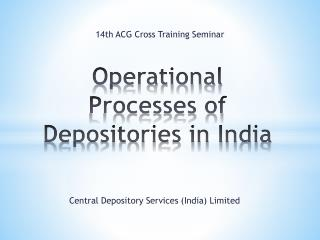 Operational Processes of Depositories in India