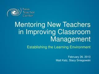Mentoring New Teachers in Improving Classroom Management