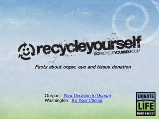 Facts about organ, eye and tissue donation