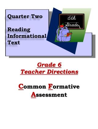 Grade 6 Teacher Directions C ommon  F ormative  A ssessment