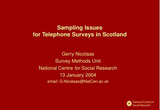 Sampling Issues  for Telephone Surveys in Scotland
