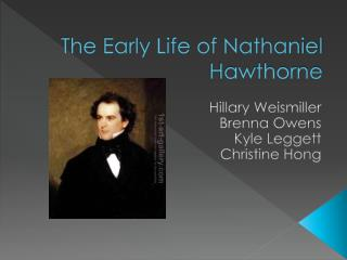 The Early Life of Nathaniel Hawthorne
