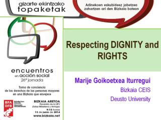 Respecting DIGNITY and RIGHTS