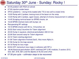 Saturday 30 th June - Sunday:  Rocky !