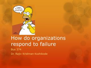 How do organizations respond to failure