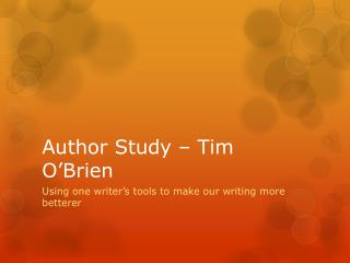 Author Study – Tim O'Brien