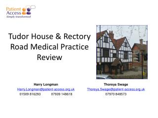Tudor House & Rectory Road Medical Practice  Review