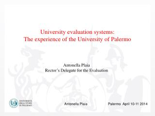 University evaluation systems:  The experience of the University of Palermo