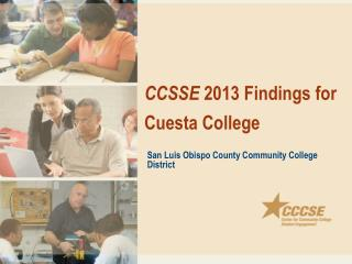 CCSSE  2013 Findings for Cuesta College