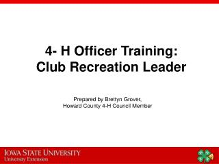 4- H Officer Training: Club Recreation Leader