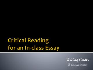 Critical Reading for an In-class Essay