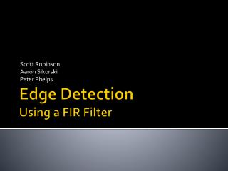 Edge Detection Using a FIR Filter
