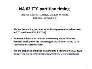 NA 62 TTC partition timing