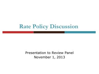 Rate Policy Discussion