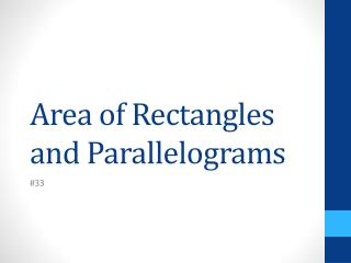 Area of Rectangles and Parallelograms