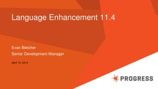 Language Enhancement 11.4