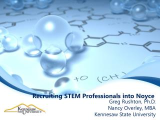 Recruiting STEM Professionals into  Noyce