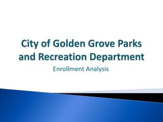 City of Golden Grove Parks and Recreation Department