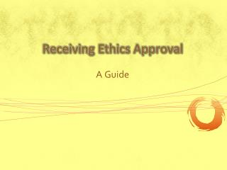 Receiving Ethics Approval