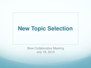 New Topic Selection