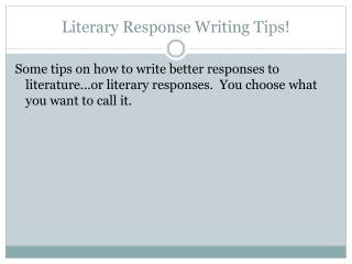 Literary Response Writing Tips!