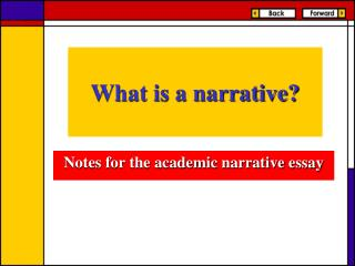 What is a narrative?