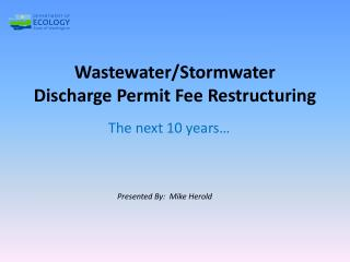 Wastewater/ Stormwater Discharge Permit Fee Restructuring