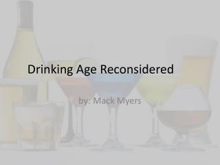 Drinking Age Reconsidered