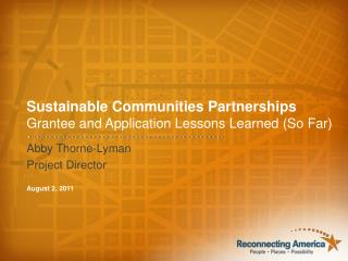 Sustainable Communities Partnerships Grantee and Application Lessons Learned (So Far)